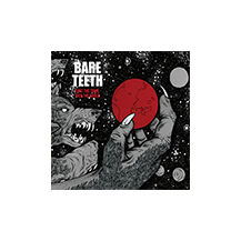 BARE TEETH