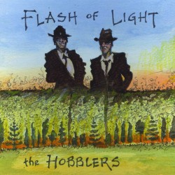 THE HOBBLERS - Flash of Light (CD)