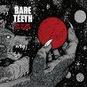BARE TEETH - First the town, Then The world (CD)