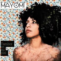 MAYOMI - Tambor en mi Piel (CD)