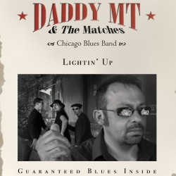 DADDY MT & THE MATCHES - Lightin'up (CD)