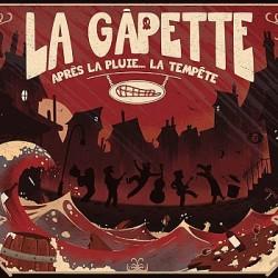 La Gâpette - Après la pluie… la tempête (CD)
