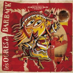 Les Ogres de Barback - Stéréo Pirate (vinyle)
