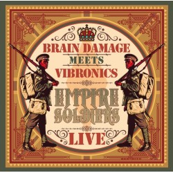 Brain Damage meets Vibronics - The Empire Soldiers Live