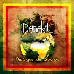 Danakil - Dialogues de sourds (vinyle)