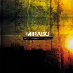 Mirabo - Seul l'Esperance est Violente (CD)