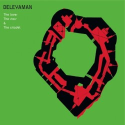 DELEYAMAN - The Lovers, The Stars & The Citadel